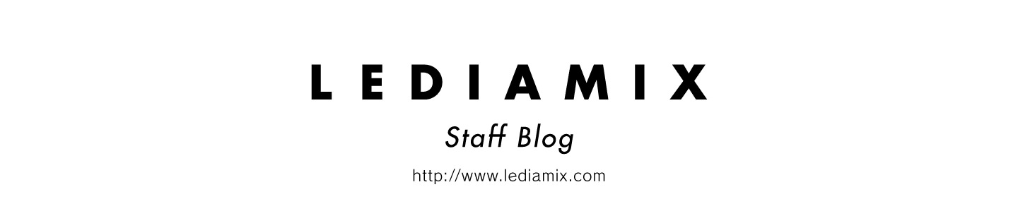 LEDIAMIX Staff Blog